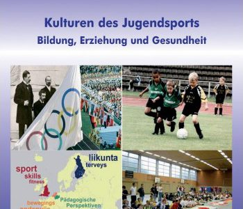Kulturen des Jugendsports. Bildung, Erziehung und Gesundheit