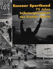 Essener Sportbund – 75 Jahre Selbstorganisation des Essener Sports